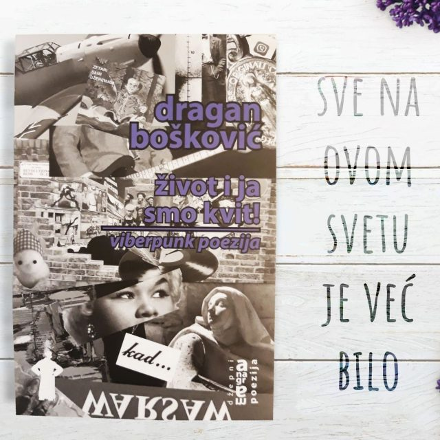 Ново издање КЦНС издаваштва: Драган Бошковић – <i>Живот и ја смо квит! (viberpunk поезија)</i>