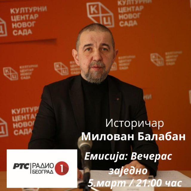 """Милован Балабан у петак на Радио Београду у емсији """"Вечерас заједно"""""""